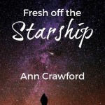 Fresh off the Starship, Ann Crawford
