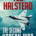 The Second Korean War, Ted Halstead