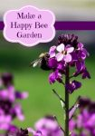How to make a Happy Bee Garden