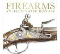 Firearms : An Illustrated History @DKCanada #Review