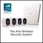 The Arlo Wireless Security System- Your Eyes & Ears 24/7