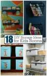 18 DIY Kids Room Storage Ideas