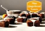 Mini Gingerbread Loaves #Recipe