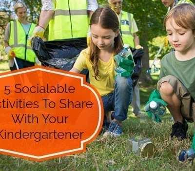 5 Socialable Activities To Share With Your Kindergartener
