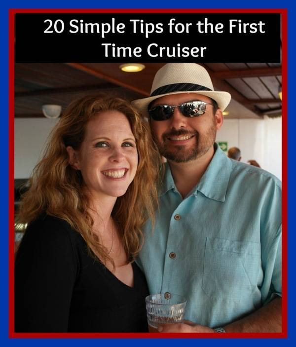 20 Simple Tips for the First Time Cruiser