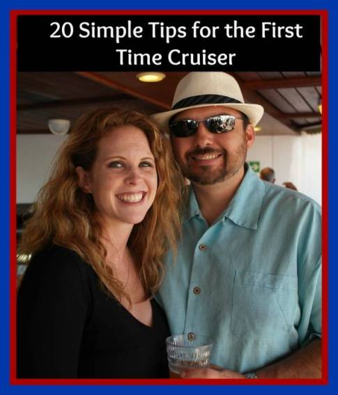simple tips for the first time cruiser