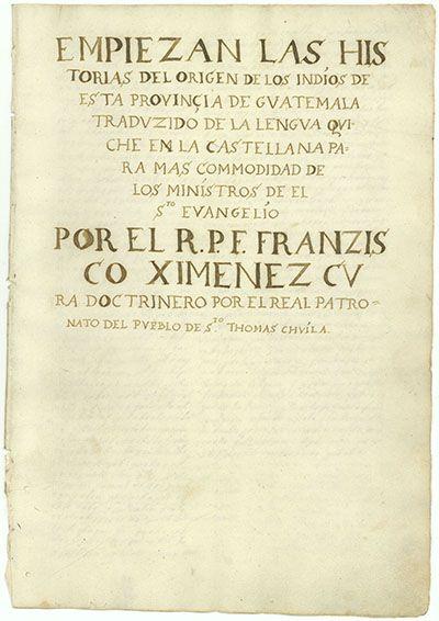 Primera página de la transcripción del Popol Vuh realizada por el fraile Franciso Ximénez