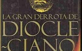 portada la gran derrota de diocleciano