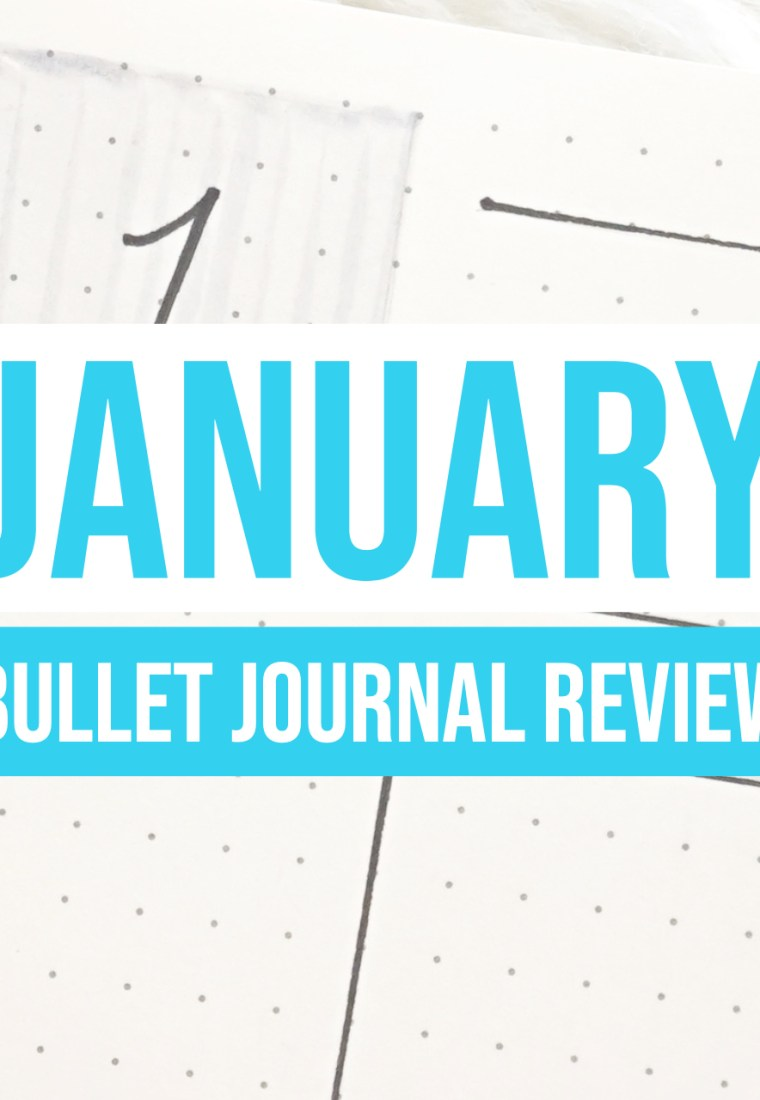 January 2019 Bullet Journal Review