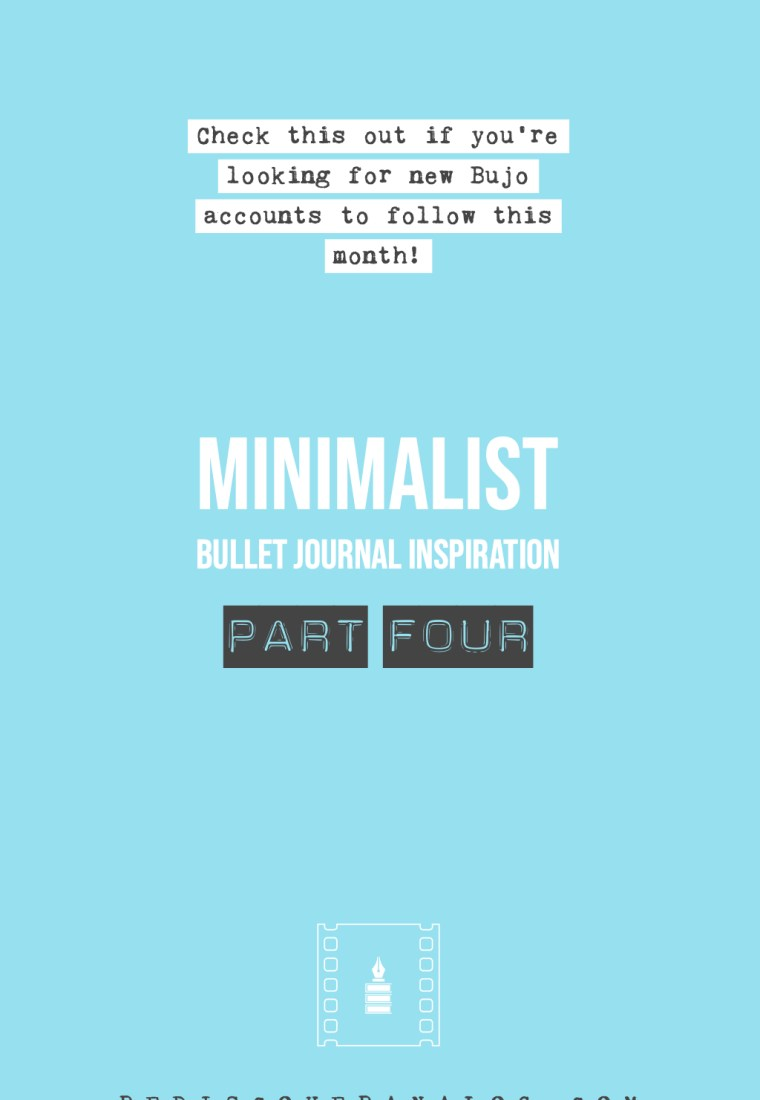 20 Minimal Bullet Journalists to Follow – Part 4