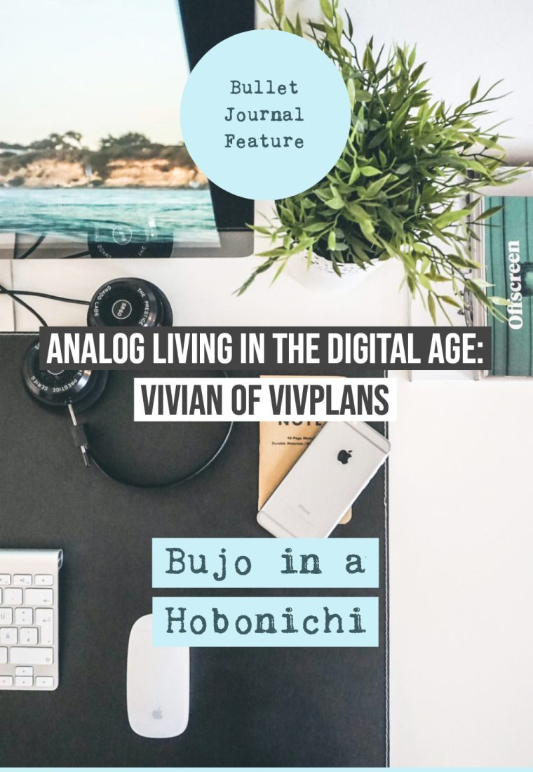 Analog Living in the Digital Age: Vivian of Viv Plans