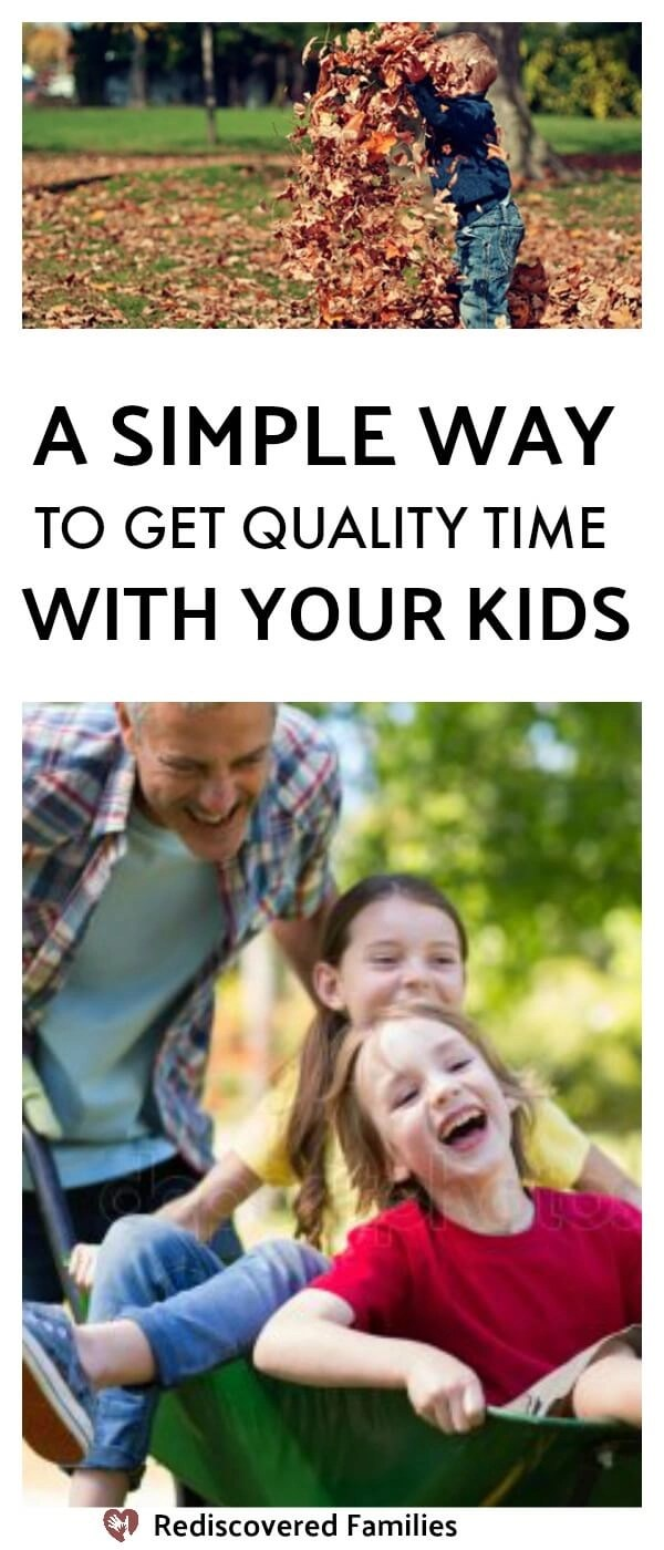 A simple way to get quality time with your kids