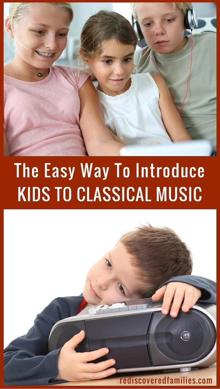 A Ridiculously Easy Way to Introduce Kids to Classic Music