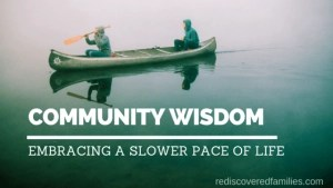 Embracing a slower pace of life