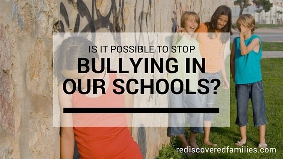 Bullying in our schools is a very real problem facing many of our children. Is it possible to stop it? What can you do if your child is being bullied?