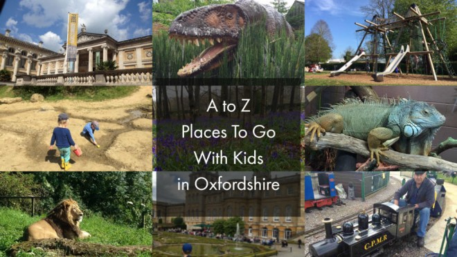 what to do with kids in oxfordshire, places to go with kids in oxfordshire, oxford, abingdon, summer holiday, famiy days out oxfordshire
