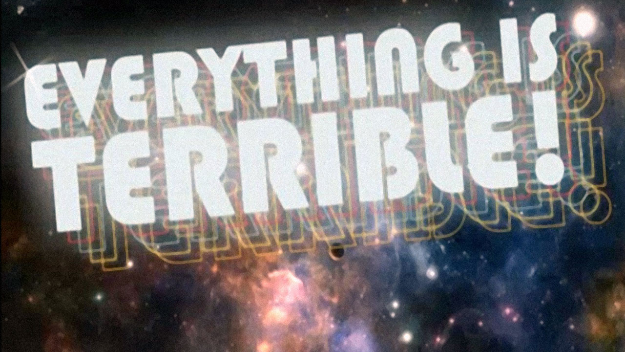 Everything-is-terrible-banner