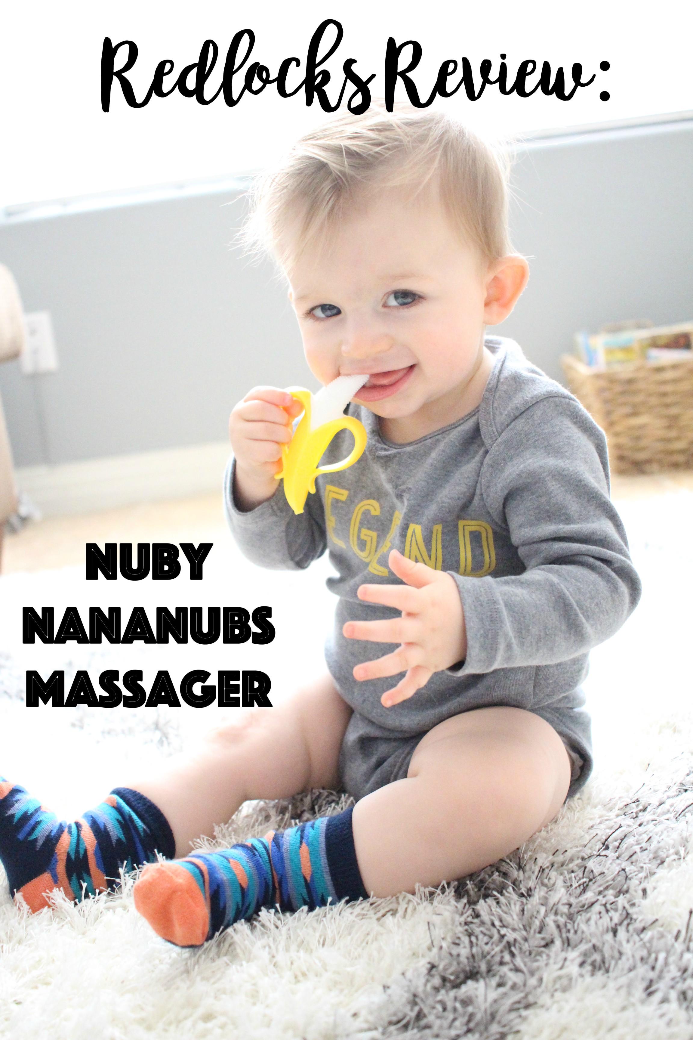 Redlocks Review: Nuby NanaNubs Massager