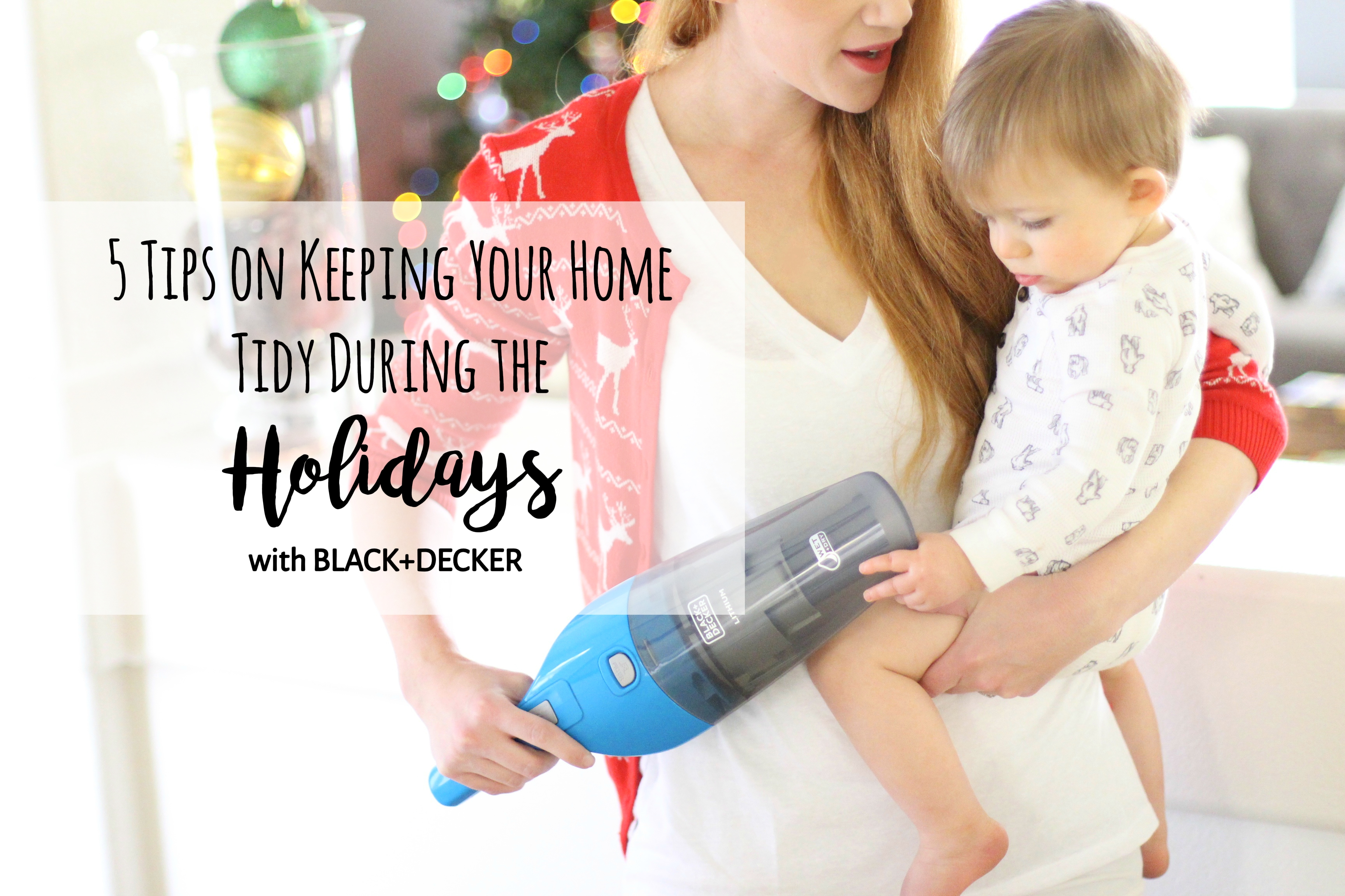 5 Tips on Keeping your Home Tidy During the Holidays
