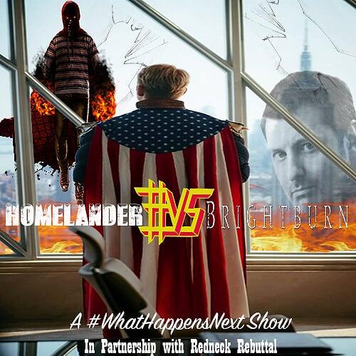 What Happens Next: Homelander #VS Brightburn