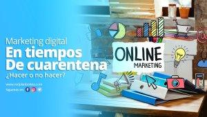 Marketing digital en tiempos de cuarentena