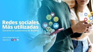 Redes sociales más utilizadas durante la cuarentena en Bolivia