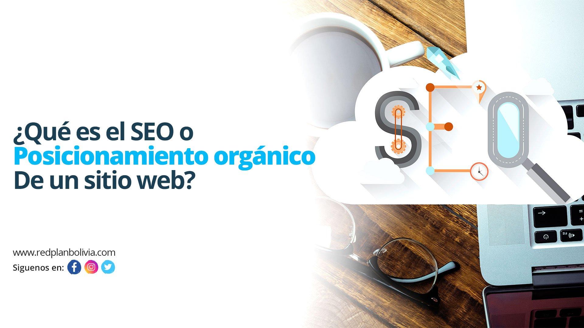 Que es el posicionamiento SEO posicionamiento orgánico de un sitio web