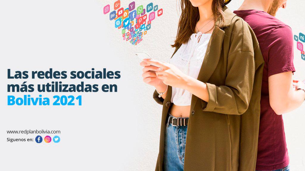 Las redes sociales más utilizadas en Bolivia 2021