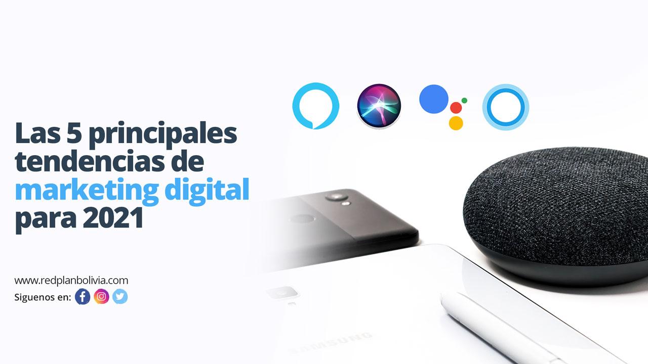 Las 5 principales tendencias de marketing digital para 2021