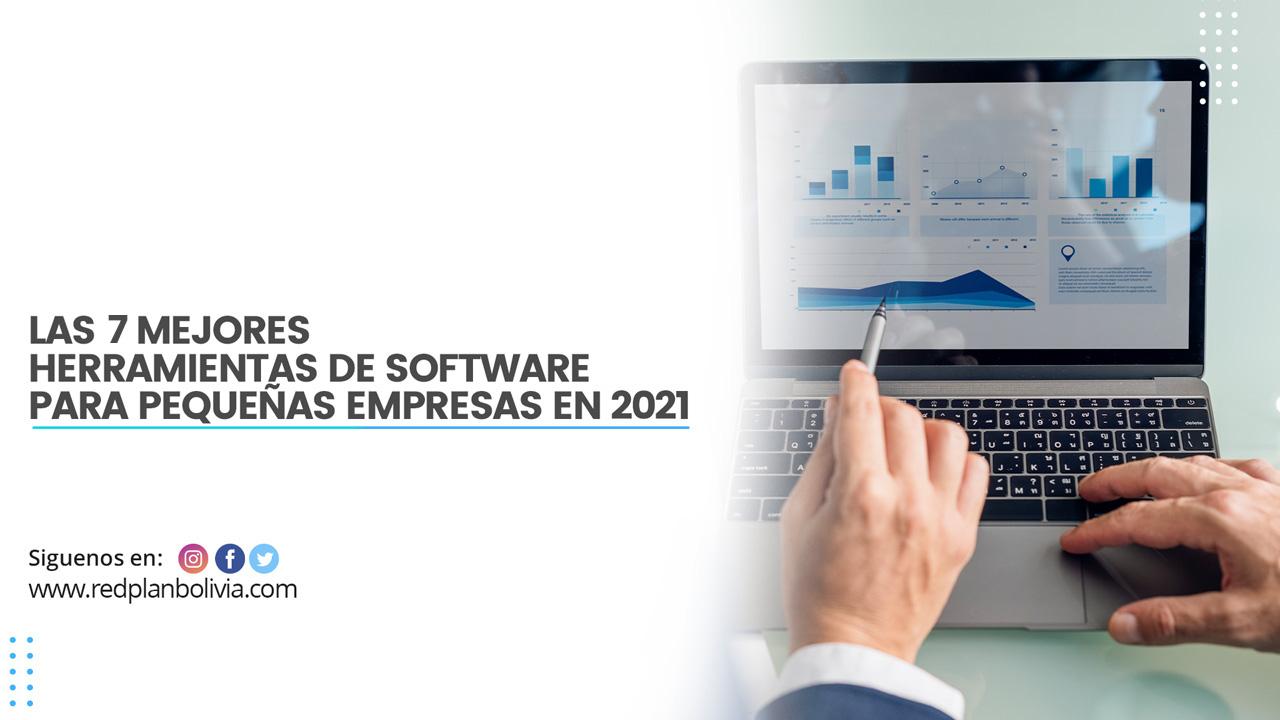 Las 7 mejores herramientas de software para pequeñas empresas en 2021