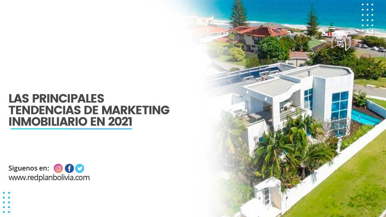 Tendencias del marketing inmobiliario en 2021