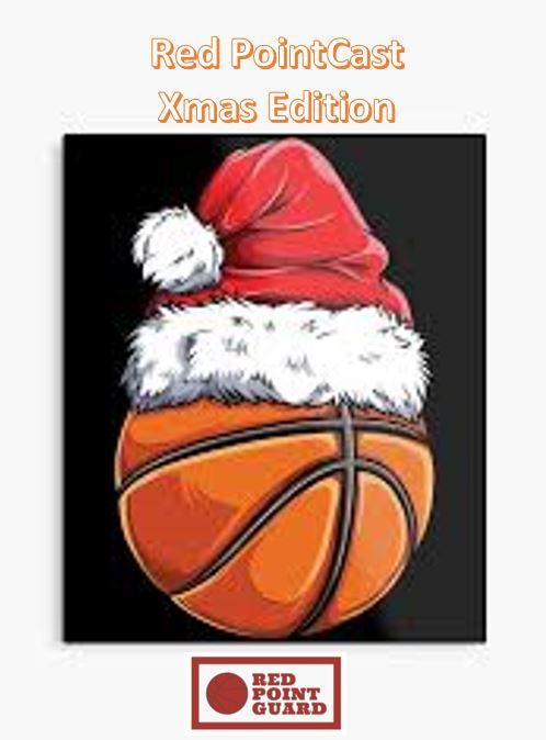 Red PointCast Ep#20 – Xmas Edition συζήτηση με τον Basketball Guru