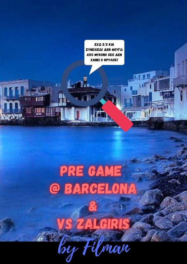 Euroleague Season #27 Pregame #3 @ Barcelona + #4 vs Zalgiris