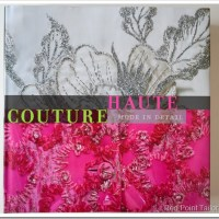 Haute Couture - Fashion in Detail