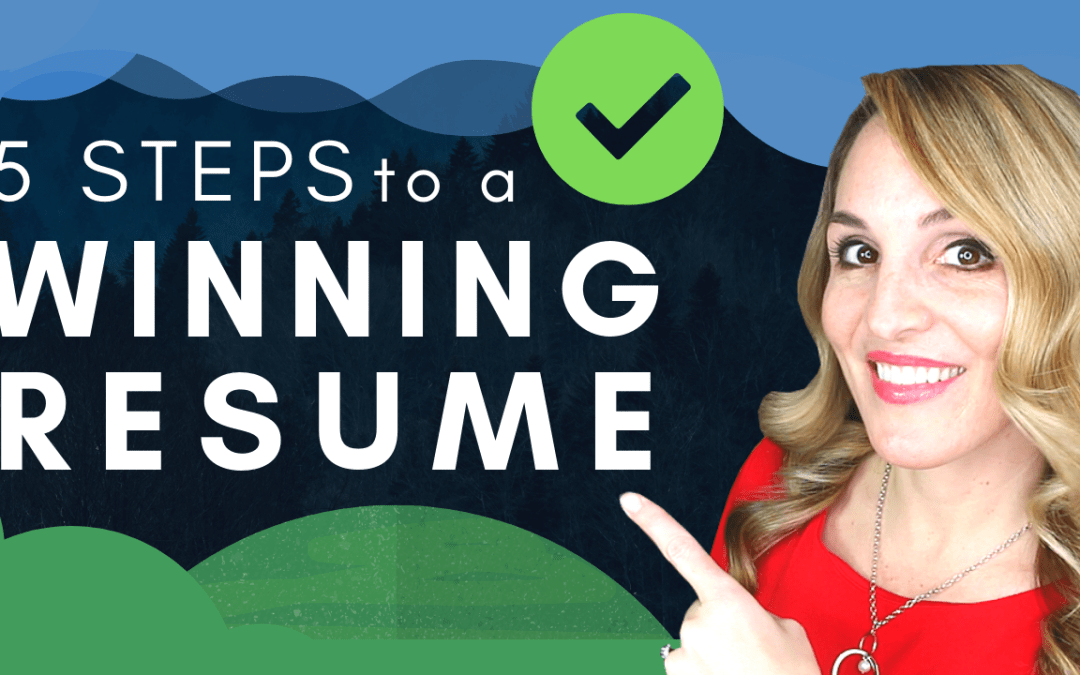 5 Steps to a World-Class Resume in 2019