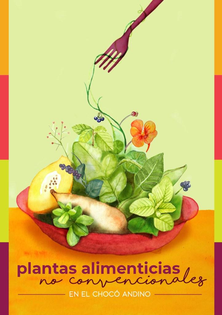 Panc plantas alimenticias no convencionales en el choco andino ecuador