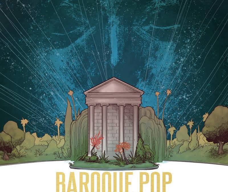 Next Up: BAROQUE POP, comics inspired by Lana Del Rey