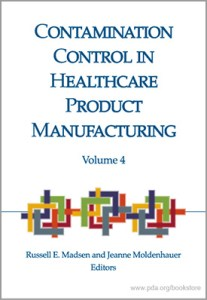 Contamination Control in Healthcare Product Manufacturing