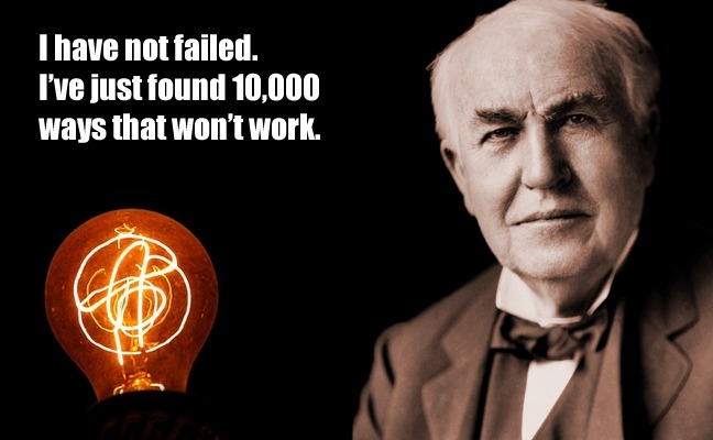 Image result for inventor of lightbulb 10000 fail quote