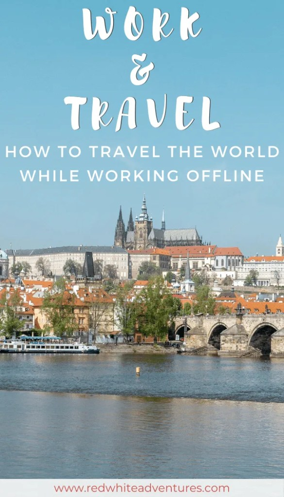 Work and travel while being abroad