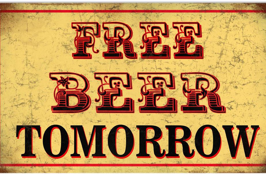 Free Beer Tomorrow Bar Sign 8 14 Reproduction Vintage Signs