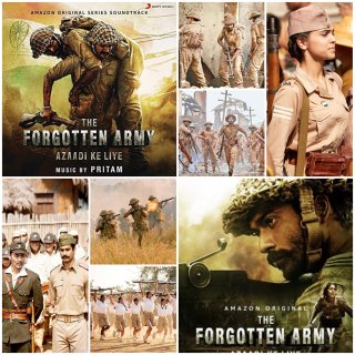 Photo montage of The Forgotten Army. Top left and bottom right are posters for the show from Amazon. Centre top and mid-centre are wartime action shots showing men in uniform, armed and in lower one a man running towards the camera. Top right shows a female soldier in uniform and standing to attention. Lower left shows a Japanese officer and an Indian officer walking ahead of Japanese troops. Centre left shows a battle scene with soldiers walking through long grass, firing fires and smoke. Lower centre left shows female recruits in uniform running with their rifles carried above their heads.