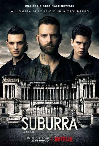 The season 3 poster for Suburra the series (in Italian) for Netflix