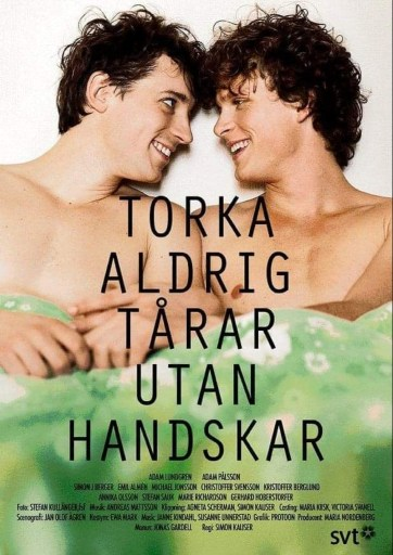 Swedish theatrical poster for Don't Ever Wipe Tears Without Gloves