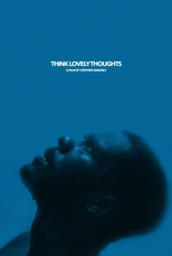 Theatrical poster for the film Think Lovely Thoughts
