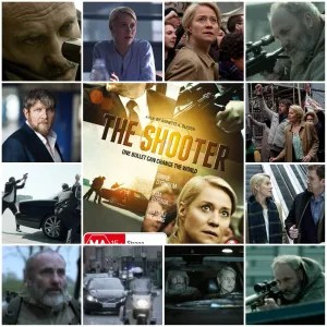 Photo Montage of scenes from The Shooter (2013). The central image is the theatrical poster for the film.