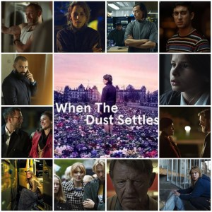 A photo montage of scenes and characters from When the Dust Settles. The central image is the theatrical poster for the show.