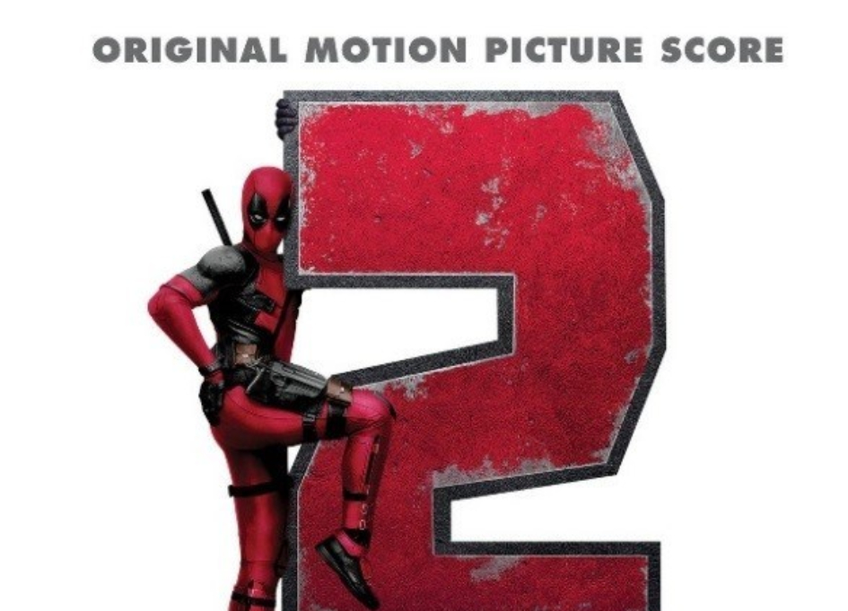 "Holy S***Balls! ""Deadpool 2"" soundtrack is out"