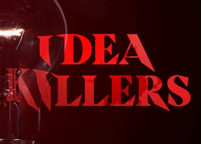 Director Pittroff's new podcast is Idea Killer