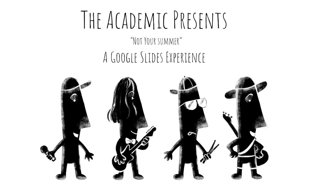 Indie-rock band the Academic hosts live animation performances on Google Slides